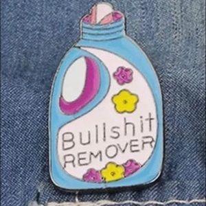 Jewelry - 🛑S A L E🛑 Bullshit Remover Enamel Pin